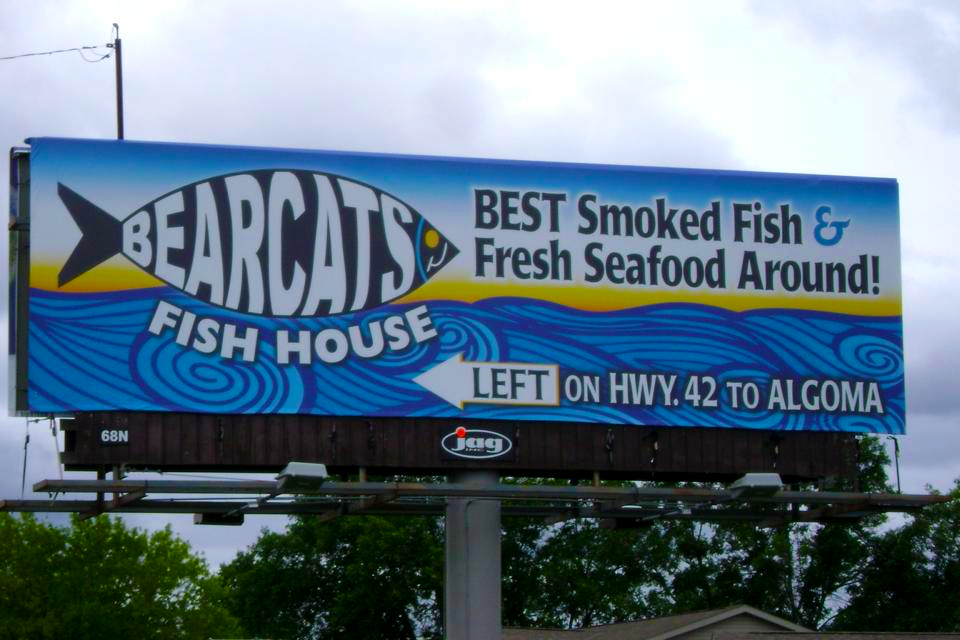 Bearcats Fish House, bear cats,algoma,wisconsin,smoked fish,seafood,lobster tails,salmon,smoked chubs,wisconsin website designers,billboard designers,graphic designers in Wisconsin,professional graphic design
