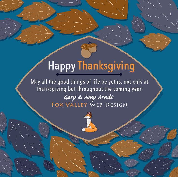 Happy Thanksgiving,Fox Valley Web Design,Wisconsin website designers,wi web design,seo,wi seo,wisconsin seo